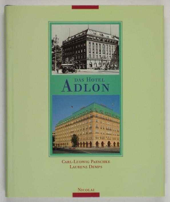 http://shop.berlinbook.com/berlin-brandenburg-berlin-stadt-u-kulturgeschichte/demps-laurenz-das-hotel-adlon::6545.html
