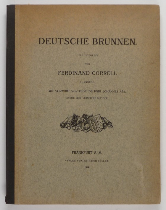 http://shop.berlinbook.com/architektur-architektur-ohne-berlin/correll-ferdinand-hrsg-deutsche-brunnen-vorwort-von-paul-johannes-ree::6749.html