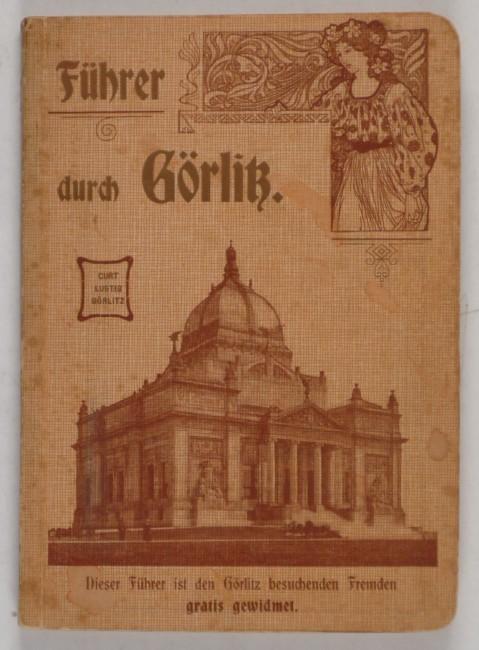 http://shop.berlinbook.com/reisefuehrer-sonstige-reisefuehrer/lustig-curt-hrsg-fuehrer-durch-goerlitz::8870.html