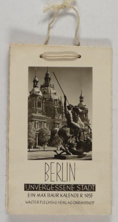 http://shop.berlinbook.com/fotobuecher/baur-max-berlin-unvergessene-stadt-ein-max-baur-kalender-1957::8764.html