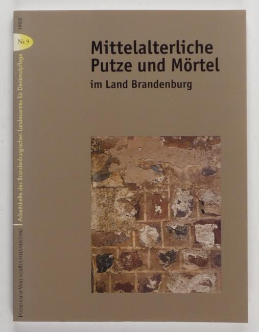 http://shop.berlinbook.com/architektur-architektur-ohne-berlin/mittelalterliche-putze-und-moertel-im-land-brandenburg::11382.html