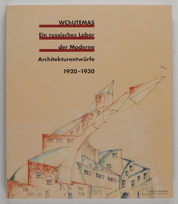 http://shop.berlinbook.com/architektur-architektur-ohne-berlin/wchutemas-ein-russisches-labor-der-moderne::11388.html