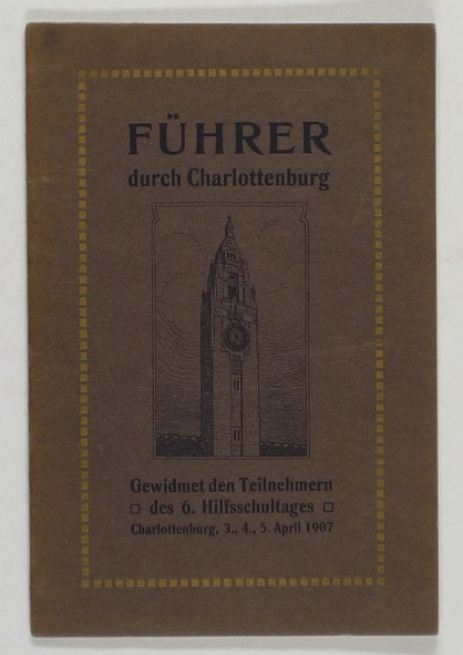 http://shop.berlinbook.com/berlin-brandenburg-berlin-stadt-u-kulturgeschichte/fuehrer-durch-charlottenburg-gewidmet-den-teilnehmern-des-6-hilfsschultages-am-3-4-5-april::9553.html