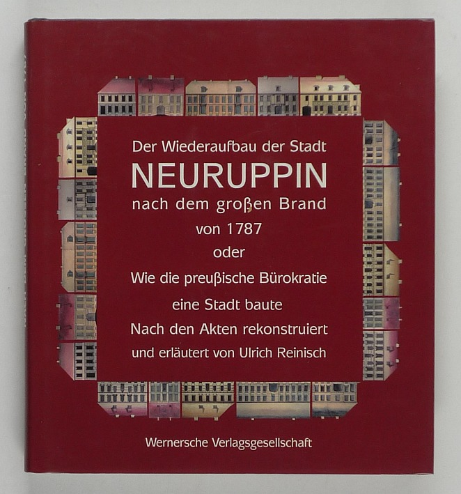 http://shop.berlinbook.com/berlin-brandenburg-brandenburg/reinisch-ulrich-der-wiederaufbau-der-stadt-neuruppin-nach-dem-grossen-brand-von-1787::9703.html