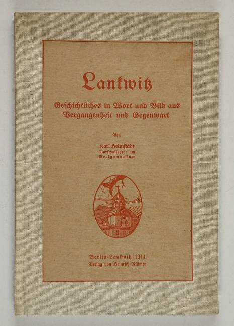 http://shop.berlinbook.com/berlin-brandenburg-berlin-stadt-u-kulturgeschichte/helmstaedt-karl-lankwitz::9695.html