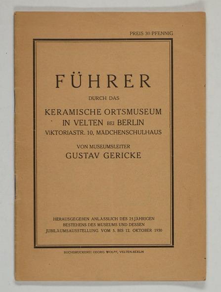 http://shop.berlinbook.com/berlin-brandenburg-berlin-stadt-u-kulturgeschichte/gericke-gustav-fuehrer-durch-das-keramische-ortsmuseum-in-velten-bei-berlin::9741.html