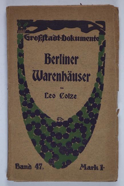 http://shop.berlinbook.com/berlin-brandenburg-berlin-stadt-u-kulturgeschichte/colze-leo-berliner-warenhaeuser::9974.html