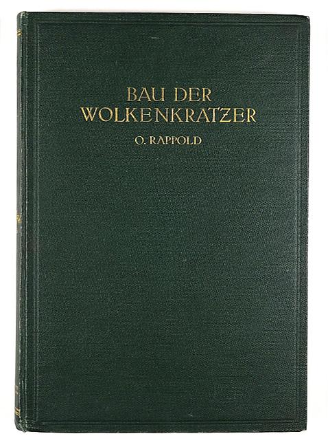 http://shop.berlinbook.com/architektur-architektur-ohne-berlin/rappold-otto-der-bau-der-wolkenkratzer::9877.html