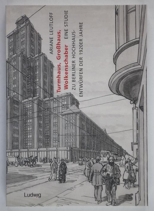 http://shop.berlinbook.com/architektur-architektur-ohne-berlin/leutloff-ariane-turmhaus-grosshaus-wolkenschaber::10244.html