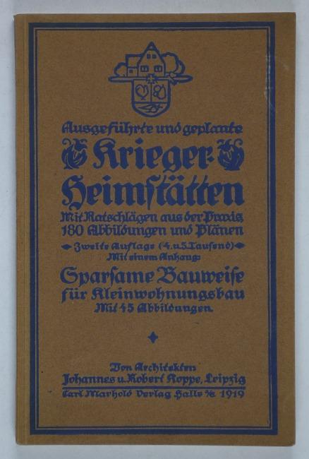 http://shop.berlinbook.com/architektur-architektur-ohne-berlin/koppe-johannes-u-robert-ausgefuehrte-und-geplante-krieger-heimstaetten::10395.html