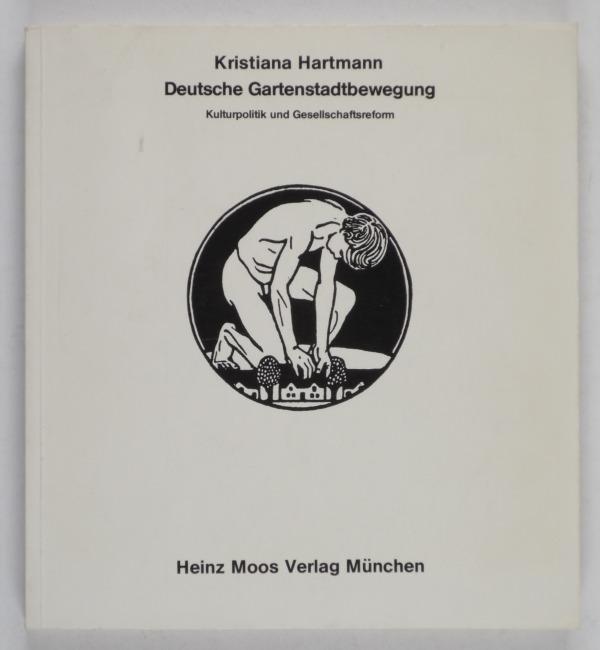 http://shop.berlinbook.com/architektur-architektur-ohne-berlin/hartmann-kristiana-deutsche-gartenstadtbewegung::10380.html