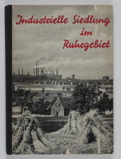 http://shop.berlinbook.com/architektur-architektur-ohne-berlin/heinrichsbauer-august-industrielle-siedlung-im-ruhrgebiet::10158.html