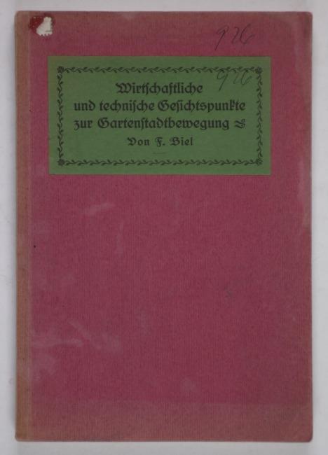 http://shop.berlinbook.com/architektur-architektur-ohne-berlin/biel-f-wirtschaftliche-und-technische-gesichtspunkte-zur-gartenstadtbewegung::10167.html