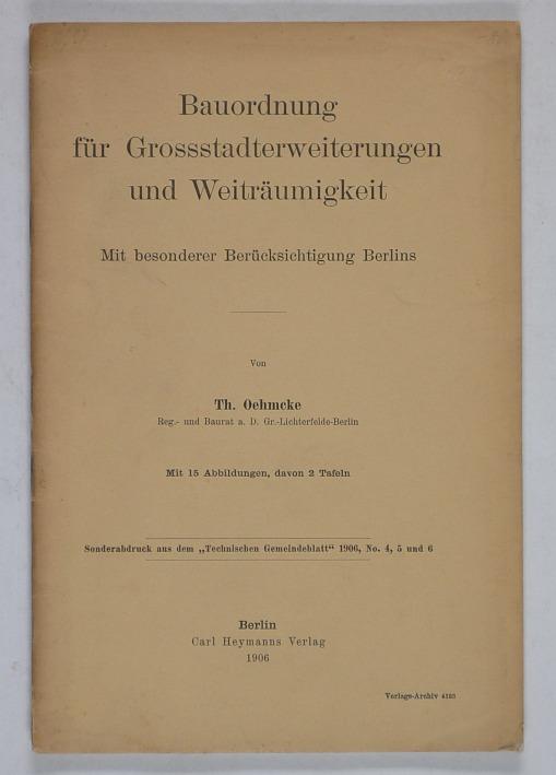 http://shop.berlinbook.com/architektur-architektur-und-staedtebau-berlin/oehmcke-theodor-bauordnung-fuer-grossstadterweiterungen-und-weitraeumigkeit::10447.html
