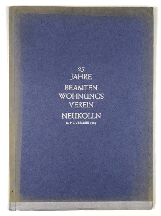 http://shop.berlinbook.com/architektur-architektur-und-staedtebau-berlin/25-jahre-beamten-wohnungs-verein-neukoelln::10442.html
