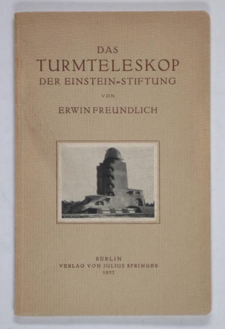 http://shop.berlinbook.com/berlin-brandenburg-brandenburg/freundlich-erwin-das-turmteleskop::10493.html
