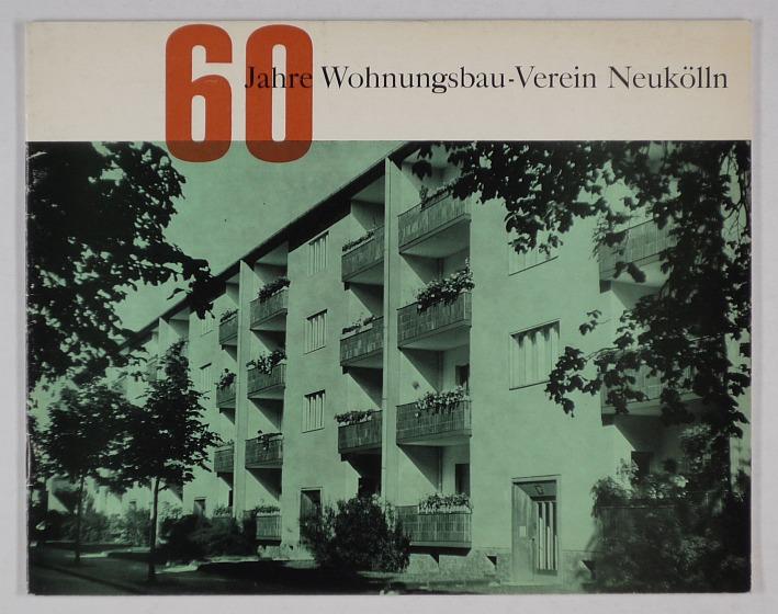 http://shop.berlinbook.com/architektur-architektur-und-staedtebau-berlin/60-jahre-wohnungsbau-verein-neukoelln::10216.html