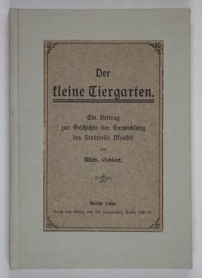 http://shop.berlinbook.com/berlin-brandenburg-berlin-stadt-u-kulturgeschichte/oehlert-wilh-der-kleine-tiergarten::10588.html