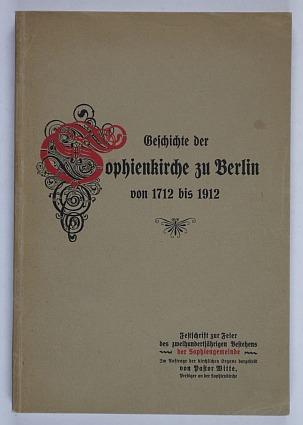 http://shop.berlinbook.com/berlin-brandenburg-berlin-stadt-u-kulturgeschichte/witte-die-geschichte-der-sophienkirche-zu-berlin::10584.html