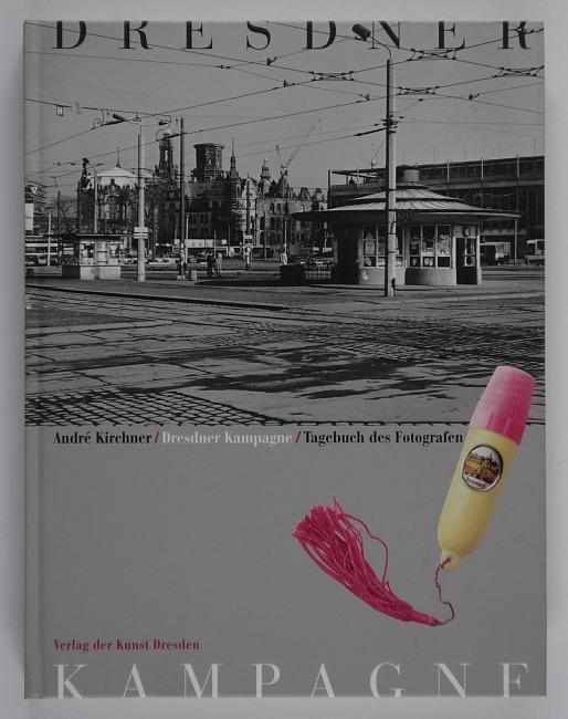 http://shop.berlinbook.com/fotobuecher/kirchner-andre-dresdner-kampagne::10763.html