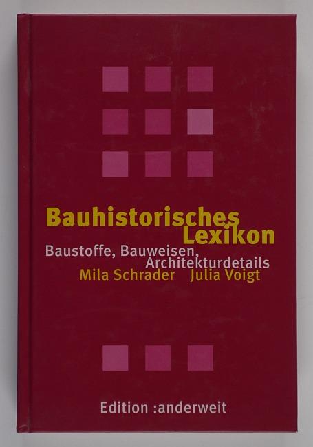 http://shop.berlinbook.com/architektur-architektur-ohne-berlin/schrader-mila-bauhistorisches-lexikon::10792.html