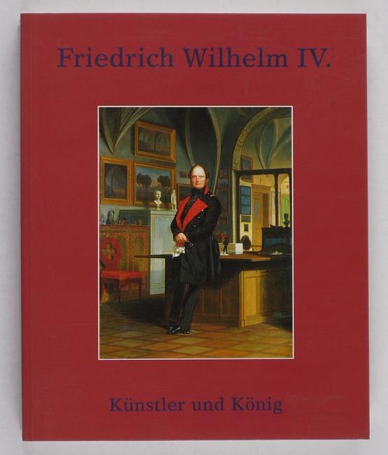 http://shop.berlinbook.com/berlin-brandenburg-berlin-stadt-u-kulturgeschichte/friedrich-wilhelm-iv-kuenstler-und-koenig::10805.html