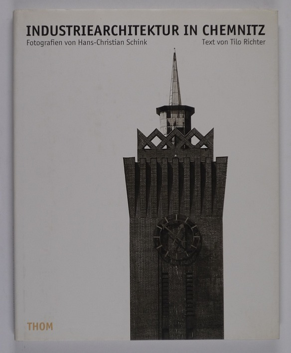 http://shop.berlinbook.com/fotobuecher/schink-hans-christian-fotos-u-tilo-richter-text-industriearchitektur-in-chemnitz-1890-1930::10844.html