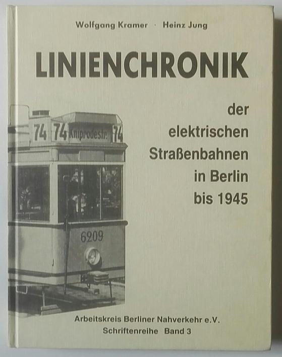 http://shop.berlinbook.com/berlin/brandenburg-berlin-stadt-u-kulturgeschichte/kramer-wolfgang-u-heinz-jung-linienchronik-der-elektrischen-strassenbahnen::11330.html