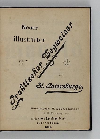 http://shop.berlinbook.com/reisefuehrer-sonstige-reisefuehrer/loewenstein-h-hrsg-neuer-illustrirter-praktischer-wegweiser-durch-st-petersburg::11627.html