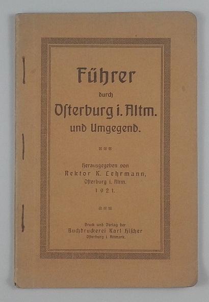 http://shop.berlinbook.com/reisefuehrer-sonstige-reisefuehrer/lehrmann-k-hrsg-fuehrer-durch-osterburg-in-der-altmark-und-umgegend::11394.html