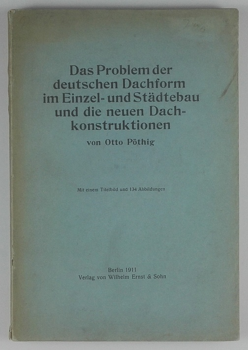 http://shop.berlinbook.com/architektur-architektur-ohne-berlin/poethig-otto-das-problem-der-deutschen-dachform::11401.html