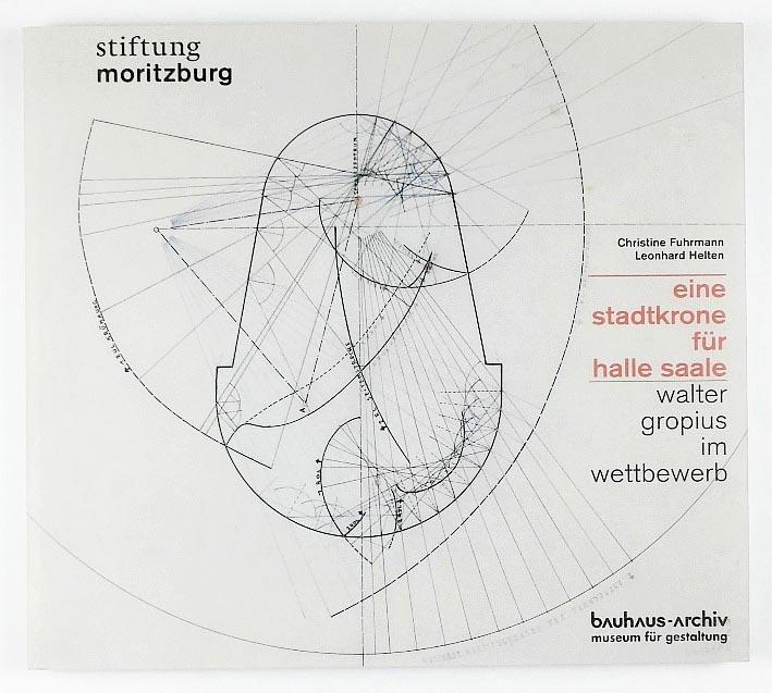 http://shop.berlinbook.com/architektur-architektur-ohne-berlin/fuhrmann-christine-u-leonhard-helten-hrsg-eine-stadtkrone-fuer-halle-saale::11917.html