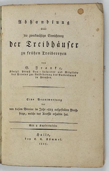 http://shop.berlinbook.com/architektur-architektur-ohne-berlin/franke-g-abhandlung-ueber-die-zweckmaessige-einrichtung-der-treibhaeuser-zu-fruehen-treibereyen::11562.html