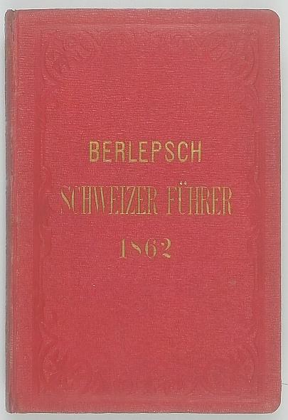 http://shop.berlinbook.com/reisefuehrer-meyers-reisebuecher/berlepsch-h-neuestes-reisehandbuch-fuer-die-schweiz::11614.html