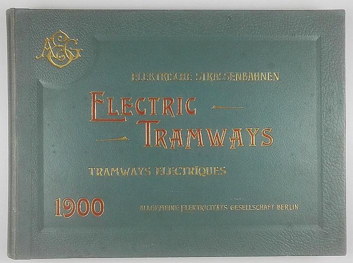 http://shop.berlinbook.com/berlin/brandenburg-berlin-stadt-u-kulturgeschichte/elektrische-strassenbahnen-electric-tramways-tramways-electriques::11626.html