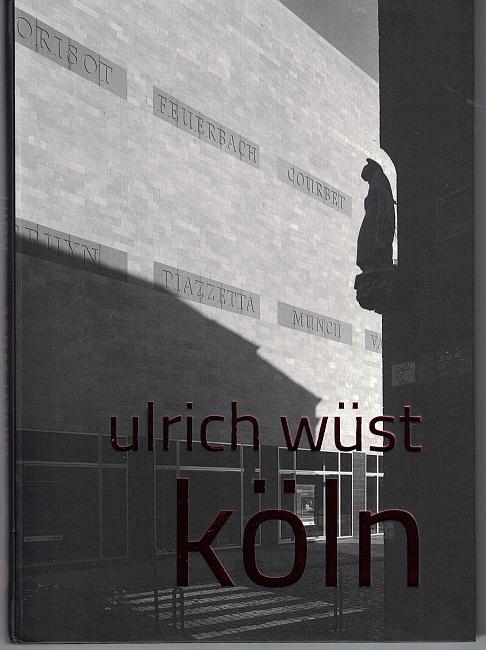 http://shop.berlinbook.com/fotobuecher/wuest-ulrich-koeln::11483.html