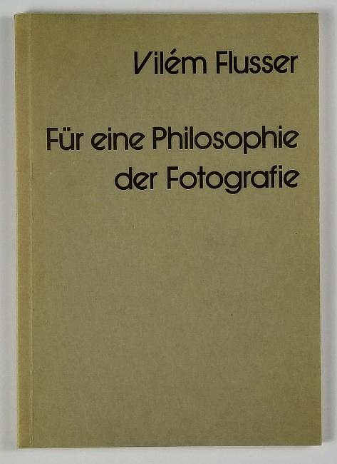 http://shop.berlinbook.com/fotobuecher/flusser-vilem-fuer-eine-philosophie-der-fotografie::11659.html