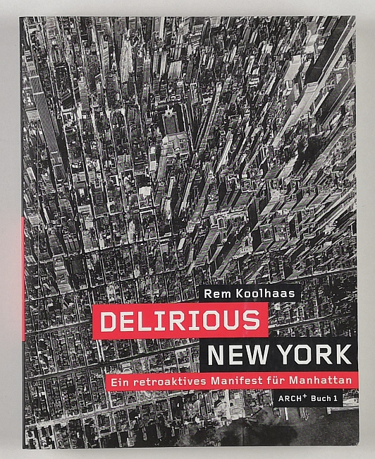 http://shop.berlinbook.com/architektur-architektur-ohne-berlin/koolhaas-rem-delirious-new-york::11734.html