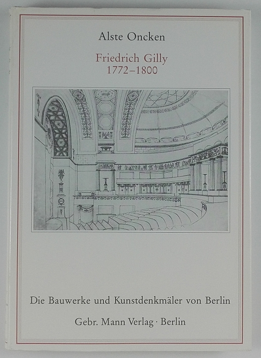 http://shop.berlinbook.com/architektur-architektur-ohne-berlin/oncken-alste-friedrich-gilly-1772-1800::11360.html
