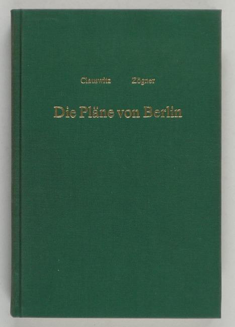 http://shop.berlinbook.com/berlin-brandenburg-berlin-stadt-u-kulturgeschichte/clauswitz-paul-die-plaene-von-berlin::9742.html