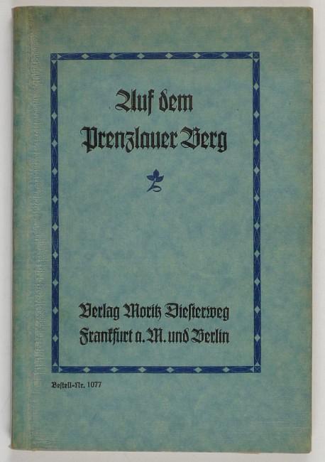 http://shop.berlinbook.com/berlin-brandenburg-berlin-stadt-u-kulturgeschichte/behrendt-otto-u-karl-malbranc-auf-dem-prenzlauer-berg::6005.html