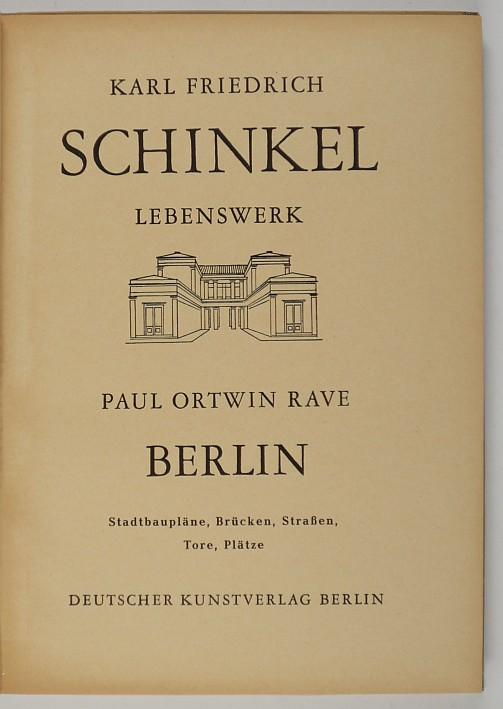 http://shop.berlinbook.com/architektur-architektur-und-staedtebau-berlin/rave-paul-ortwin-berlin-stadtbauplaene-bruecken-strassen-tore-plaetze::5912.html