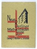 Neue Berliner Miethausbauten errichtet durch Georg O. Richter & Schädel. Text von A. Jaumann.