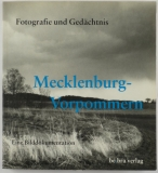 Kerbs, Diethart und Sophie Schleußner (Hrsg.).: Mecklenburg-Vorpommern. Eine Bilddokumentation.