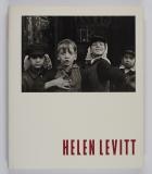 Phillips, Sandra S. (Edit.).: Helen Levitt. (Exhibitions cataloge).
